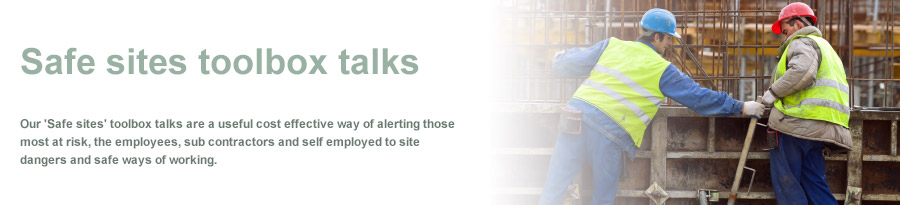Safe Sites Toolbox Talks